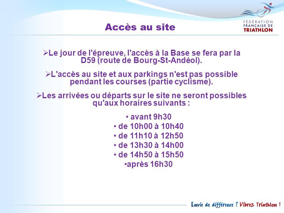 Accès au site  Le jour de l épreuve, l accès à la Base se fera par la D59 (route de Bourg-St-Andéol).