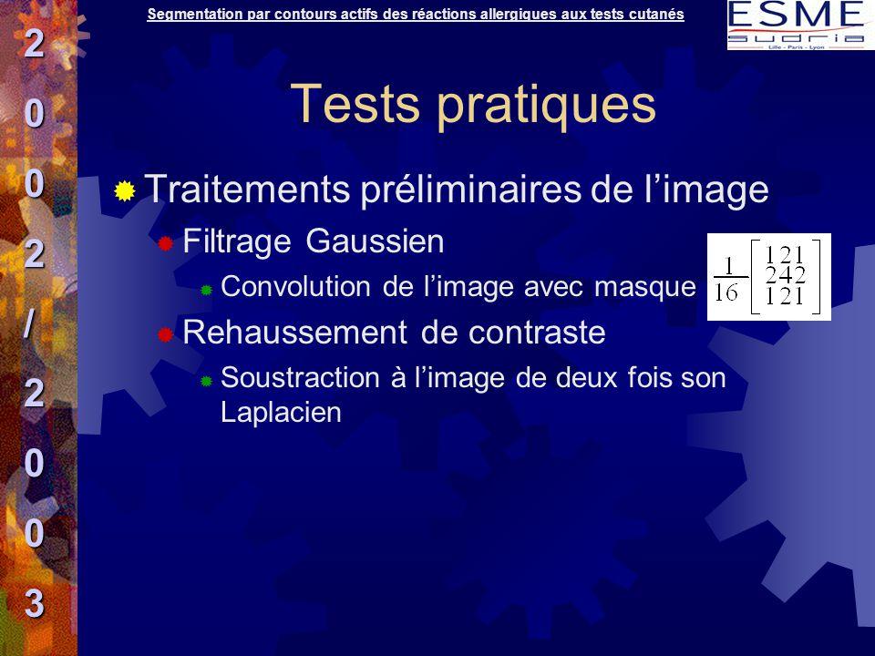 Tests pratiques  Traitements préliminaires de l'image  Filtrage Gaussien  Convolution de l'image avec masque  Rehaussement de contraste  Soustrac