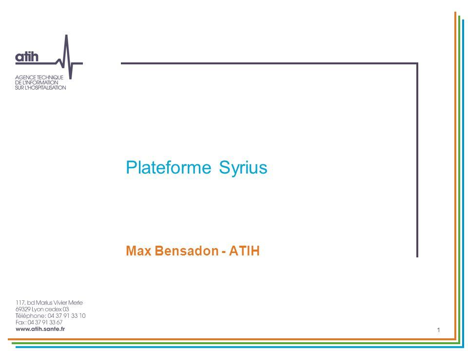 Plateforme Syrius Récupère les données transmises par les serveurs régionaux Vérifie le format XML Vérification du nombre de RPU Lancement automatique des traitements Présente par période les établissements transmis Visualisation des résultats Validation des données par le valideur régional du domaine Syrius Opérationnel depuis le 18 avril 2