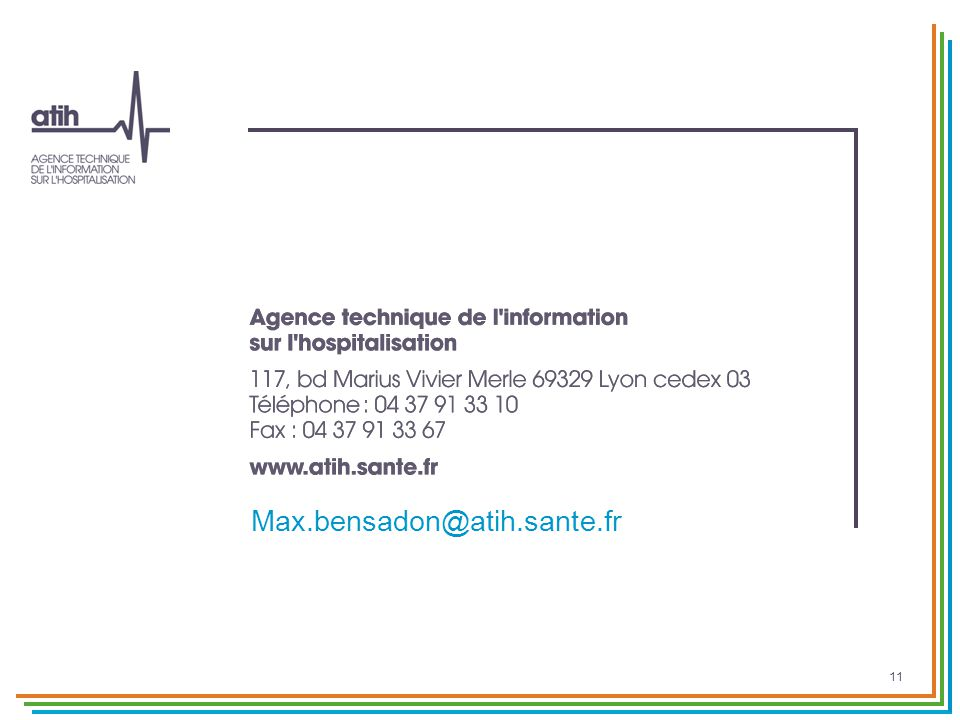Max.bensadon@atih.sante.fr 11