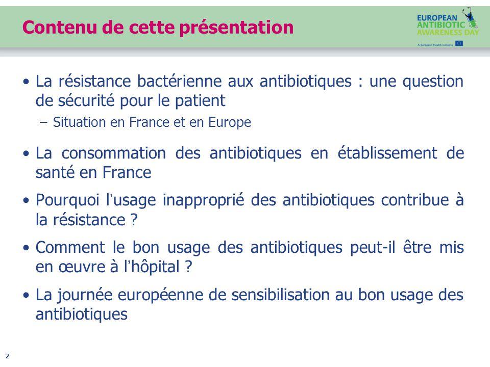 La résistance bactérienne aux antibiotiques – une question de sécurité du patient 3