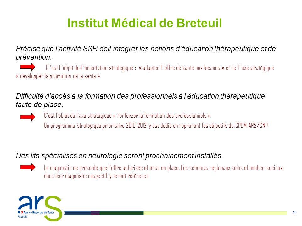 10 Précise que l'activité SSR doit intégrer les notions d'éducation thérapeutique et de prévention.