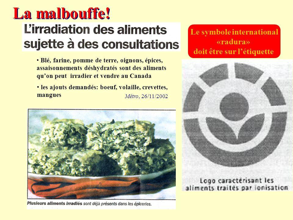 Le symbole international «radura» doit être sur l'étiquette Blé, farine, pomme de terre, oignons, épices, assaisonnements déshydratés sont des aliment