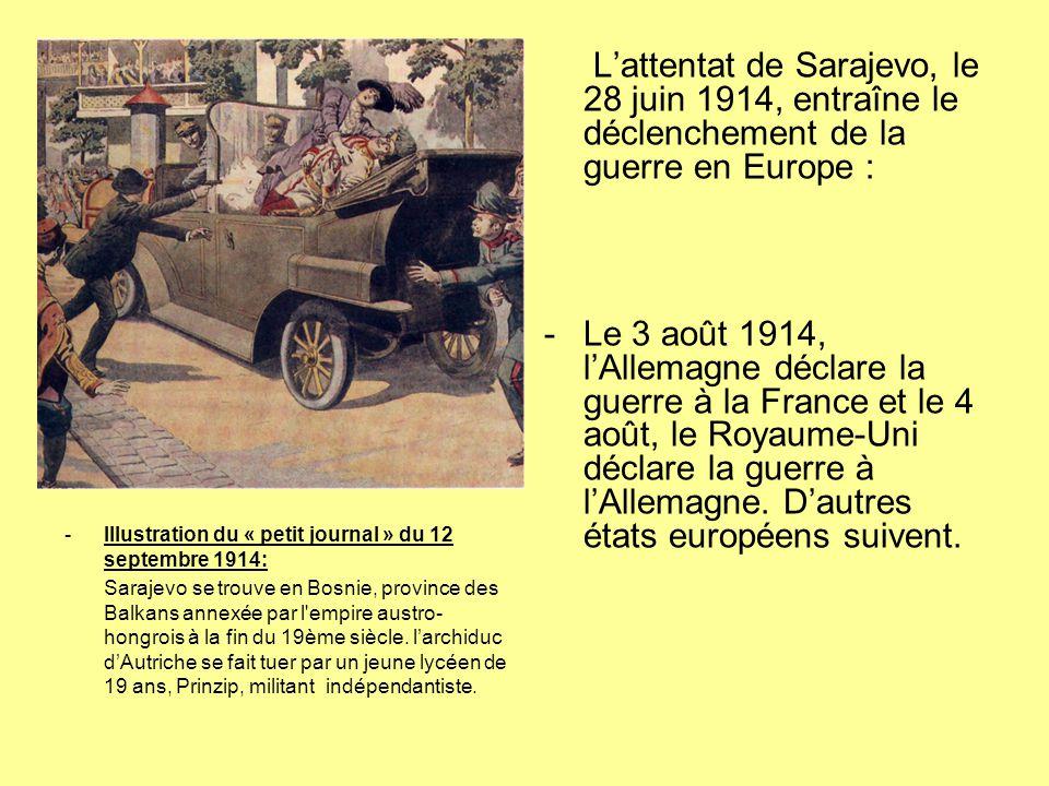 -Illustration du « petit journal » du 12 septembre 1914: Sarajevo se trouve en Bosnie, province des Balkans annexée par l'empire austro- hongrois à la
