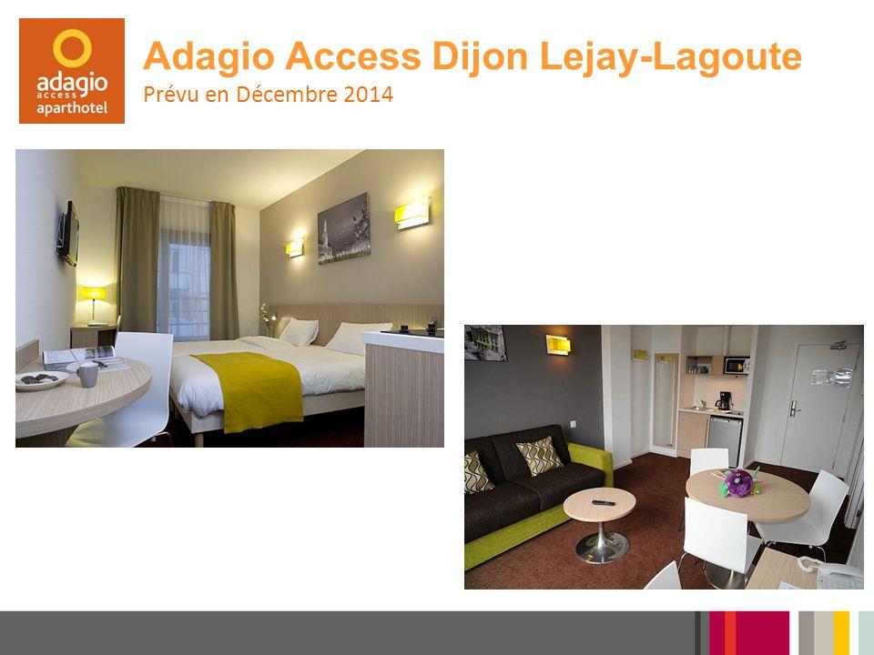 Adagio Access Dijon Lejay-Lagoute Prévu en Décembre 2014