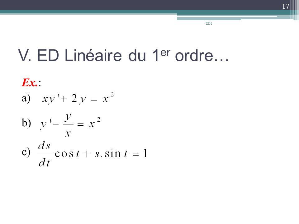 V. ED Linéaire du 1 er ordre… Ex.: a) b) c) 17 ED1