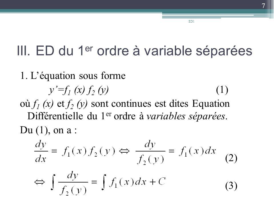 III.ED du 1 er ordre à variable séparées 1.