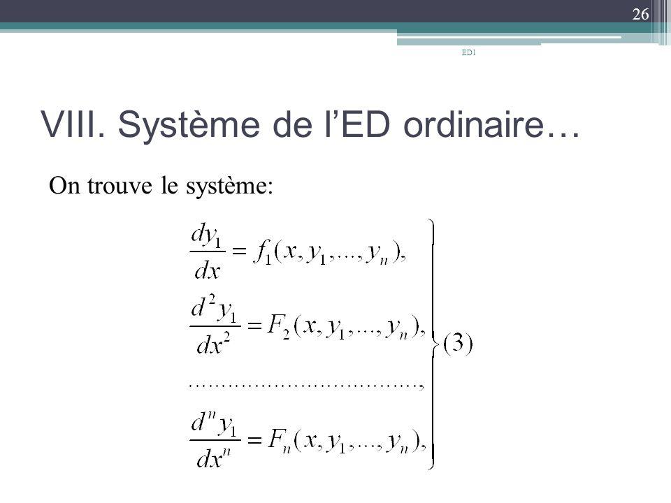 VIII. Système de l'ED ordinaire… On trouve le système: 26 ED1