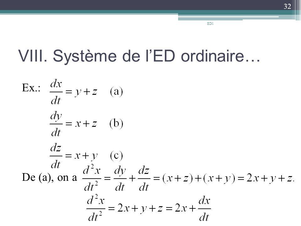 VIII. Système de l'ED ordinaire… Ex.: De (a), on a 32 ED1