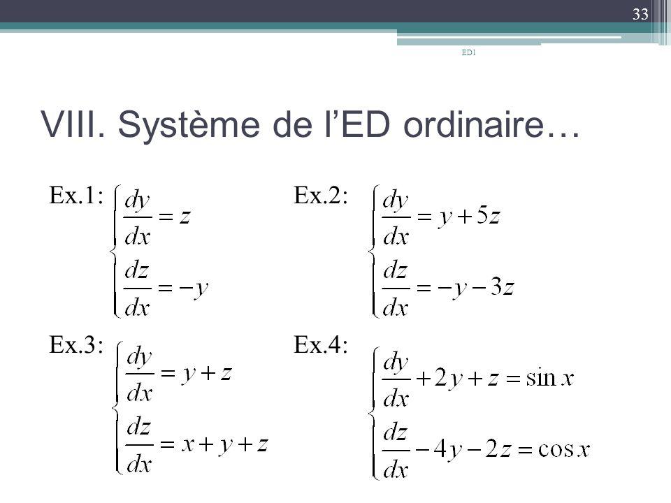VIII. Système de l'ED ordinaire… Ex.1: Ex.2: Ex.3: Ex.4: 33 ED1