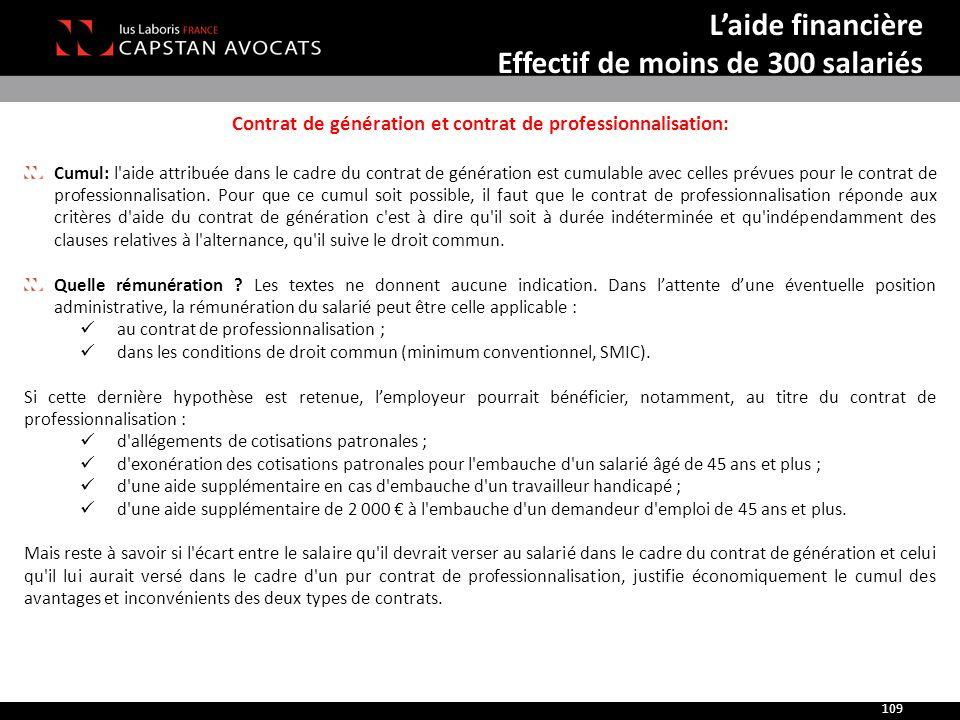 Contrat de génération et contrat de professionnalisation: Cumul: l'aide attribuée dans le cadre du contrat de génération est cumulable avec celles pré