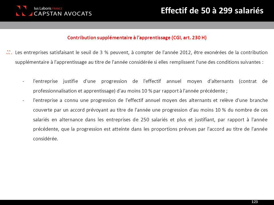 Contribution supplémentaire à l'apprentissage (CGI, art. 230 H) Les entreprises satisfaisant le seuil de 3 % peuvent, à compter de l'année 2012, être
