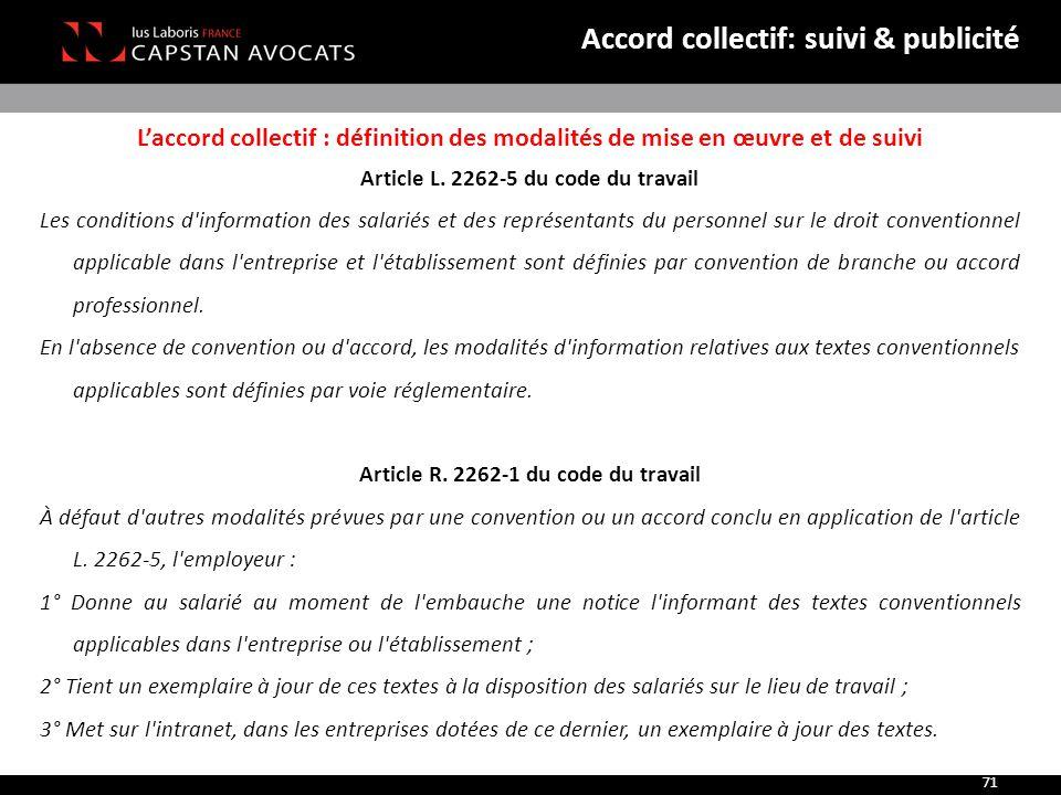 L'accord collectif : définition des modalités de mise en œuvre et de suivi Article L. 2262-5 du code du travail Les conditions d'information des salar