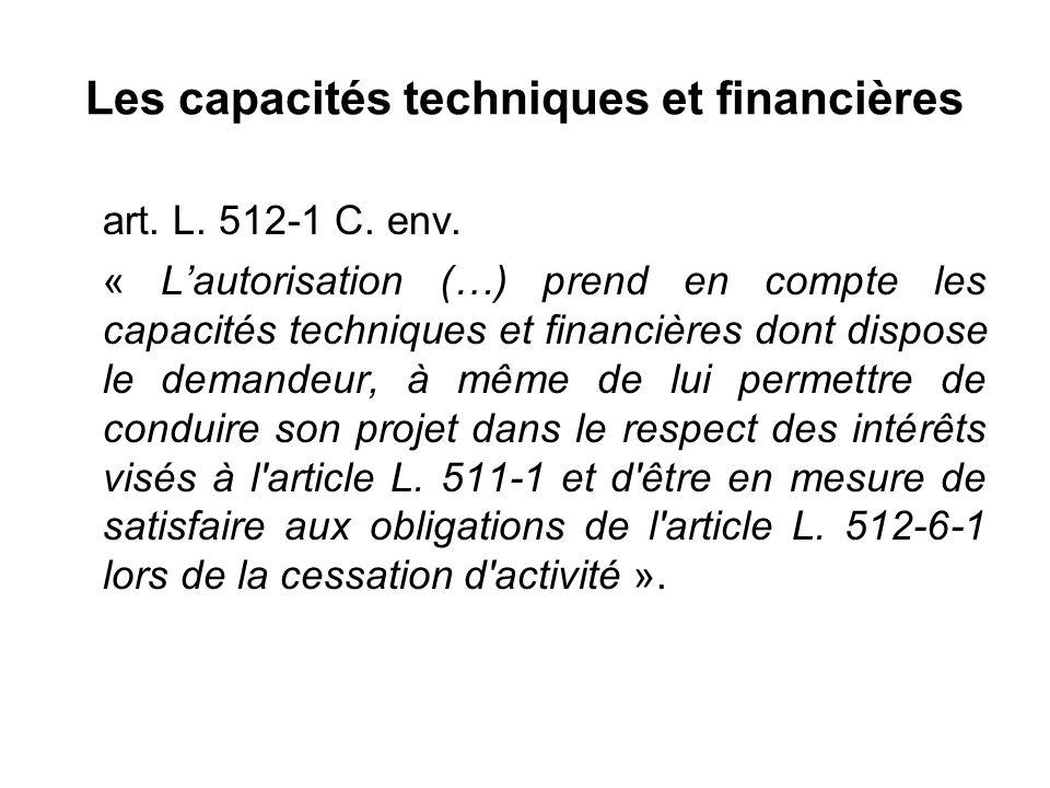 Les capacités techniques et financières art. L. 512-1 C.