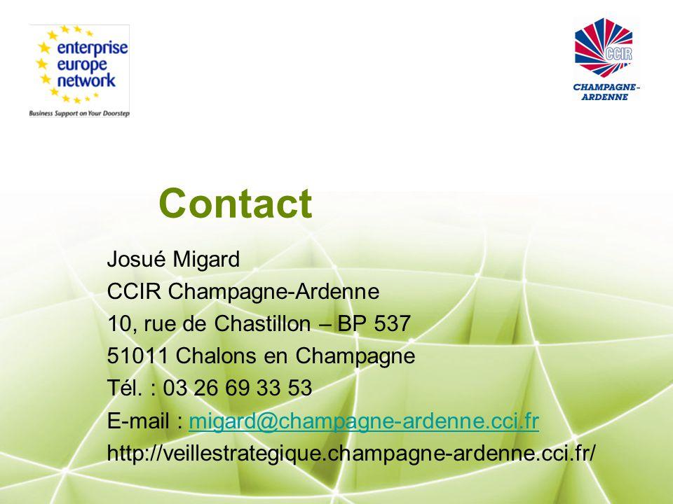 Contact Josué Migard CCIR Champagne-Ardenne 10, rue de Chastillon – BP 537 51011 Chalons en Champagne Tél.