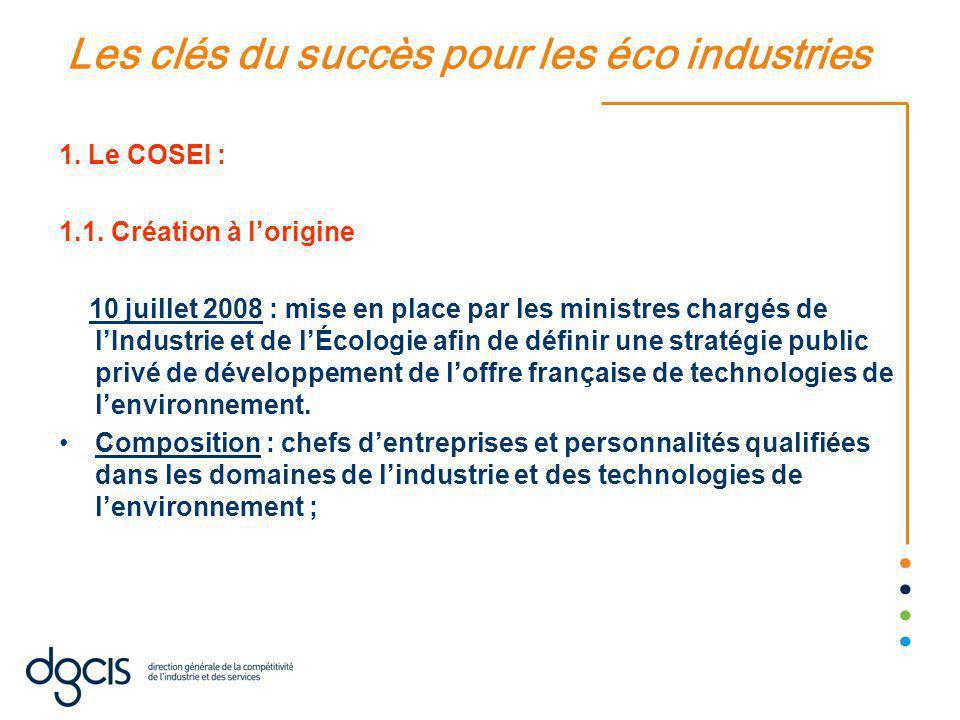Les clés du succès pour les éco industries 1.Le COSEI : 1.1.