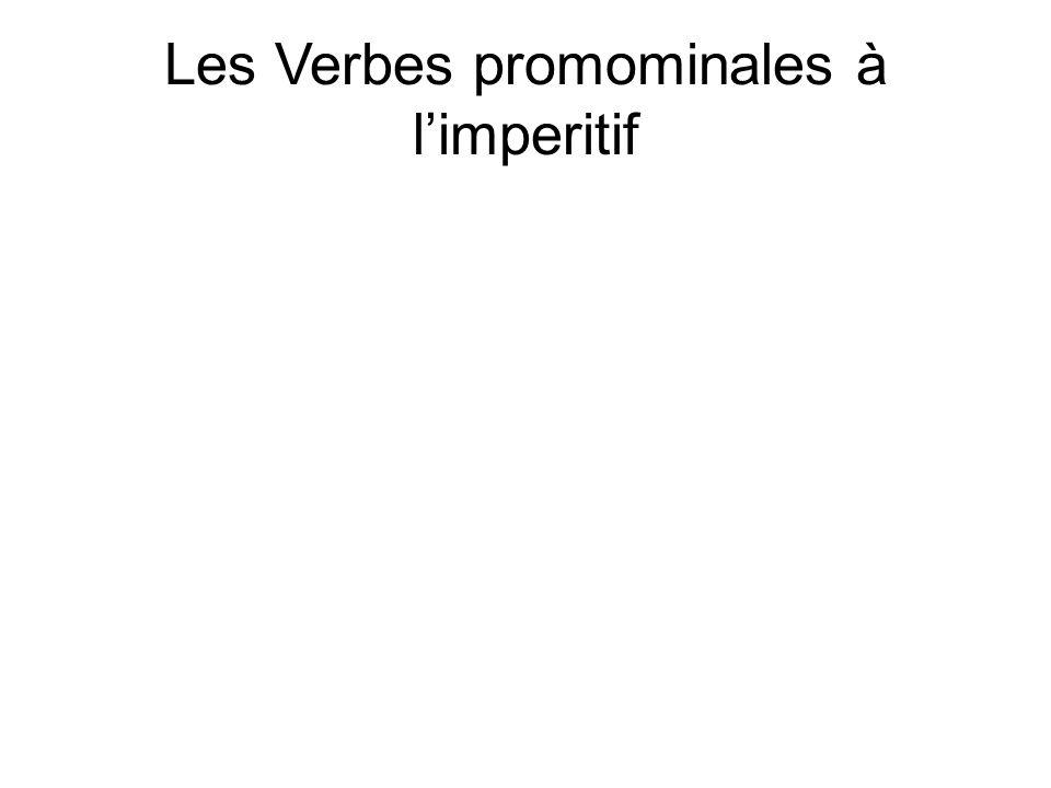Les Verbes promominales à l'imperitif
