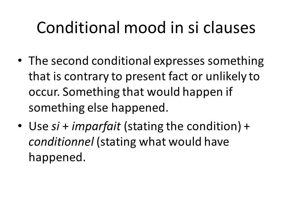 Formula Si + imparfait + conditional OR Conditional + si + imparfait
