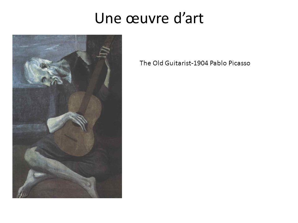Une œuvre d'art The Old Guitarist-1904 Pablo Picasso