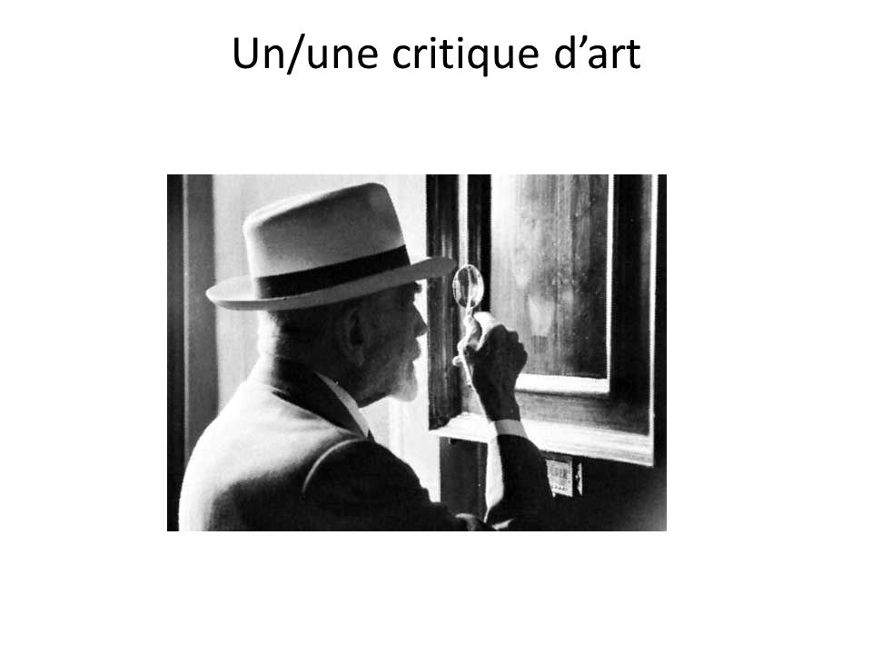 Un/une critique d'art