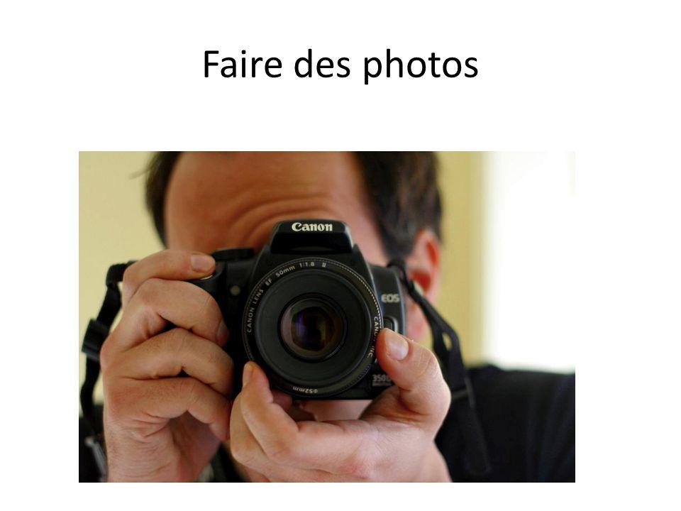 Faire des photos