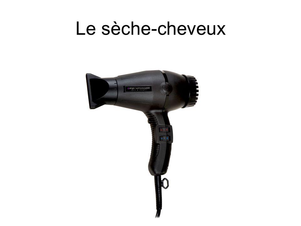 Le sèche-cheveux
