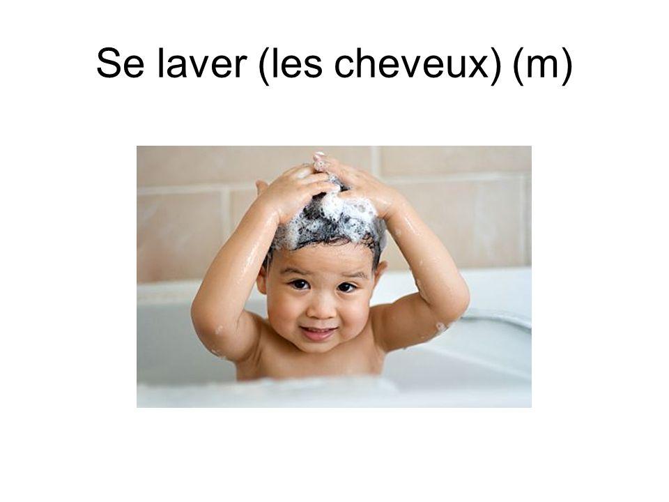 Se laver (les cheveux) (m)