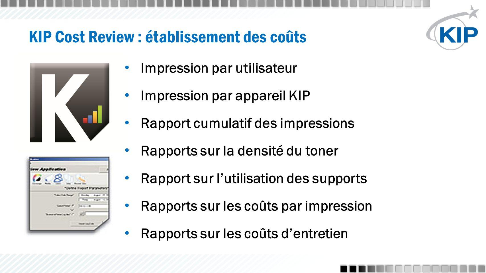 Impression par utilisateur Impression par appareil KIP Rapport cumulatif des impressions Rapports sur la densité du toner Rapport sur l'utilisation des supports Rapports sur les coûts par impression Rapports sur les coûts d'entretien
