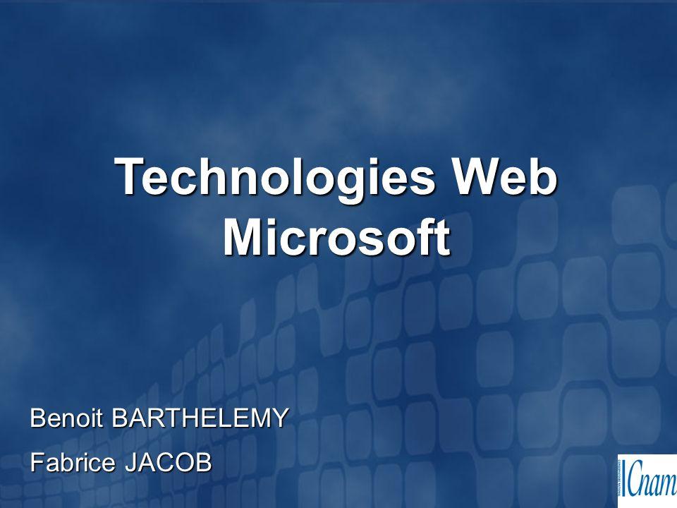 Technologies Web Microsoft Benoit BARTHELEMY Fabrice JACOB