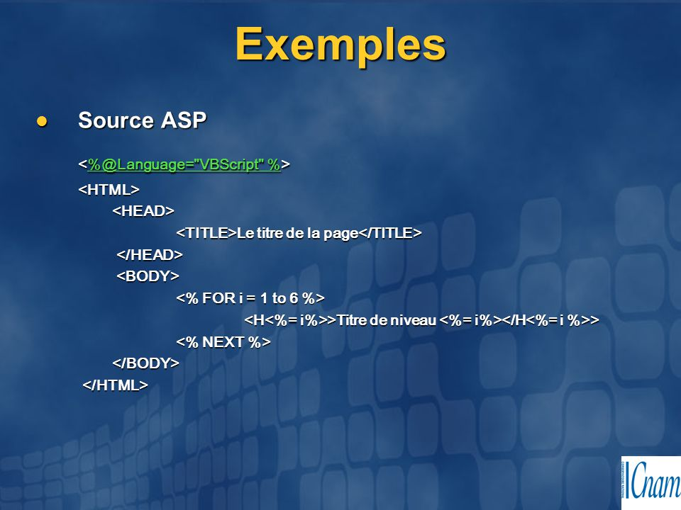 Exemples Source ASP Source ASP %@Language=