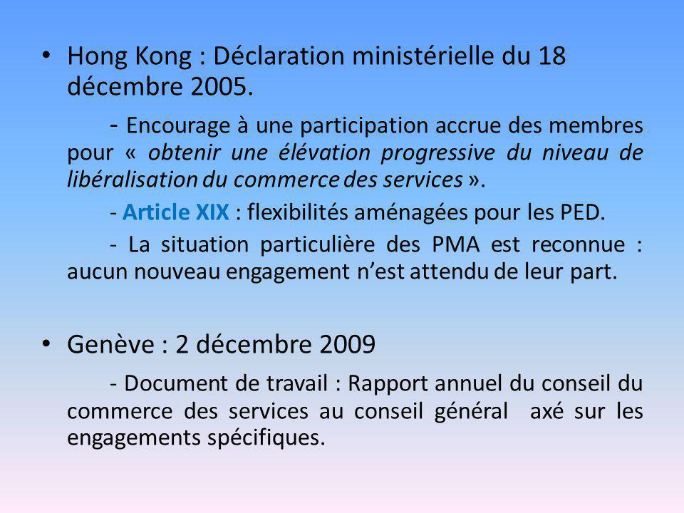 Hong Kong : Déclaration ministérielle du 18 décembre 2005. - Encourage à une participation accrue des membres pour « obtenir une élévation progressive