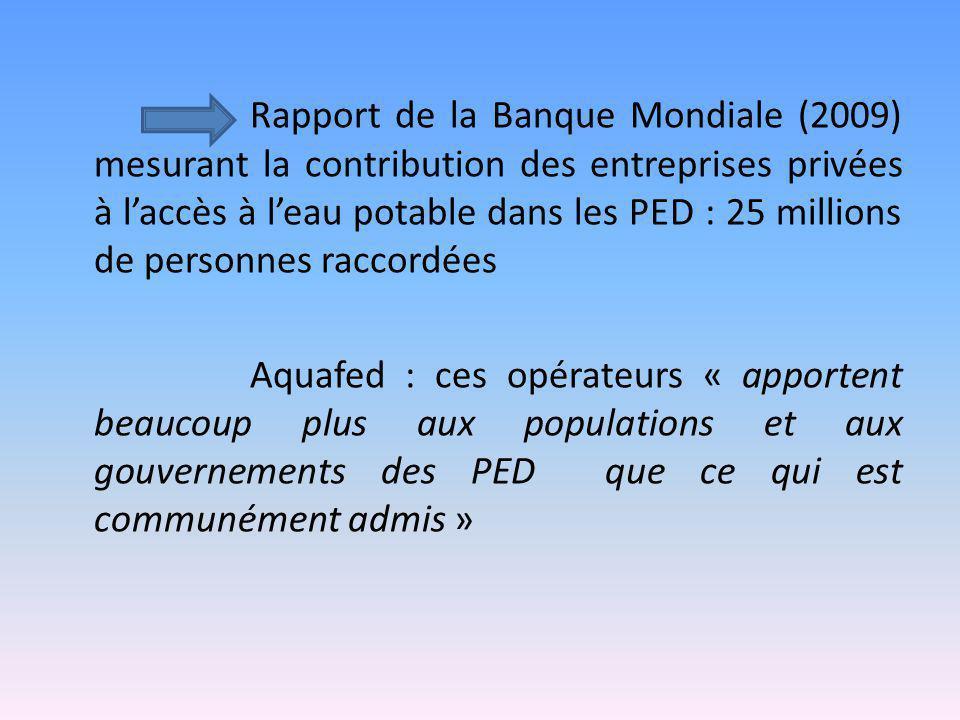 Rapport de la Banque Mondiale (2009) mesurant la contribution des entreprises privées à l'accès à l'eau potable dans les PED : 25 millions de personne