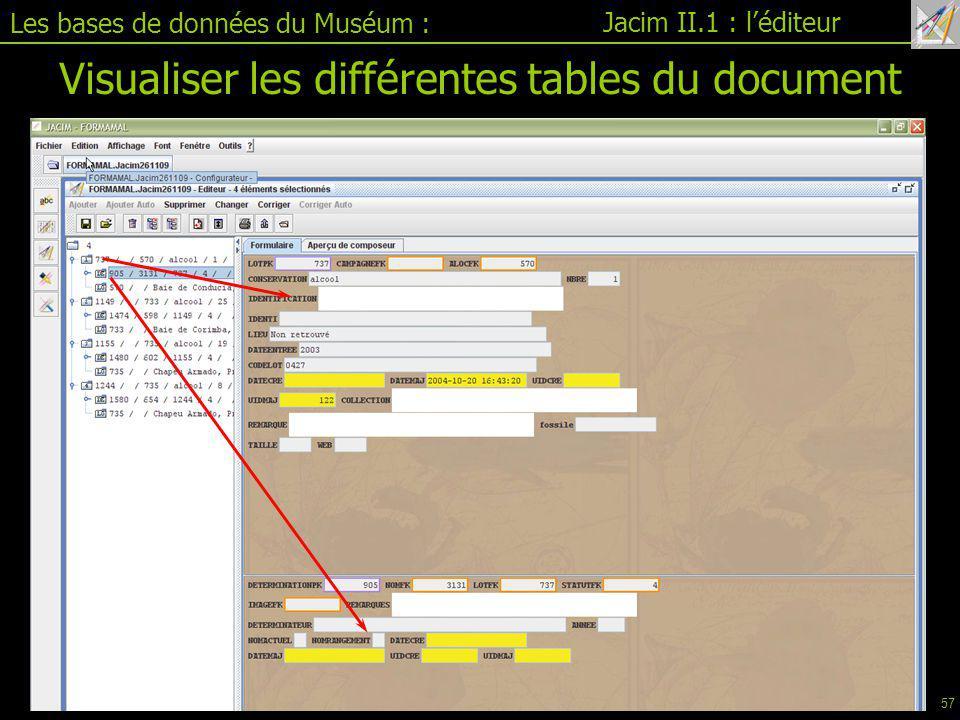 Les bases de données du Muséum : Jacim II.1 : l'éditeur Visualiser les différentes tables du document 57