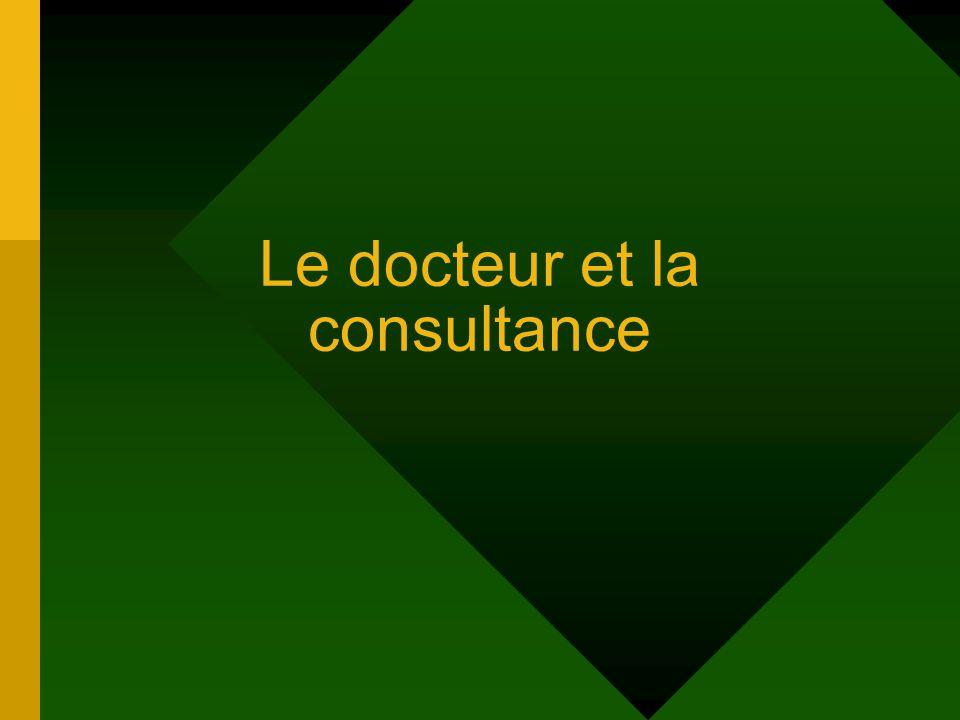 Le docteur et la consultance
