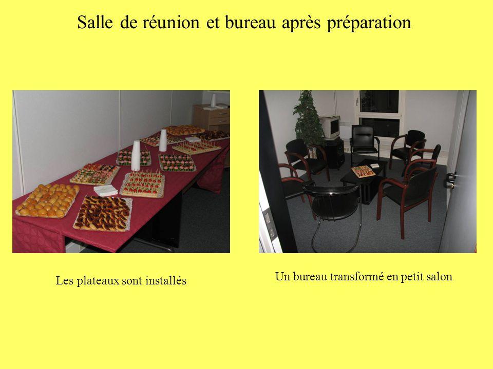 Salle de réunion et bureau après préparation Les plateaux sont installés Un bureau transformé en petit salon