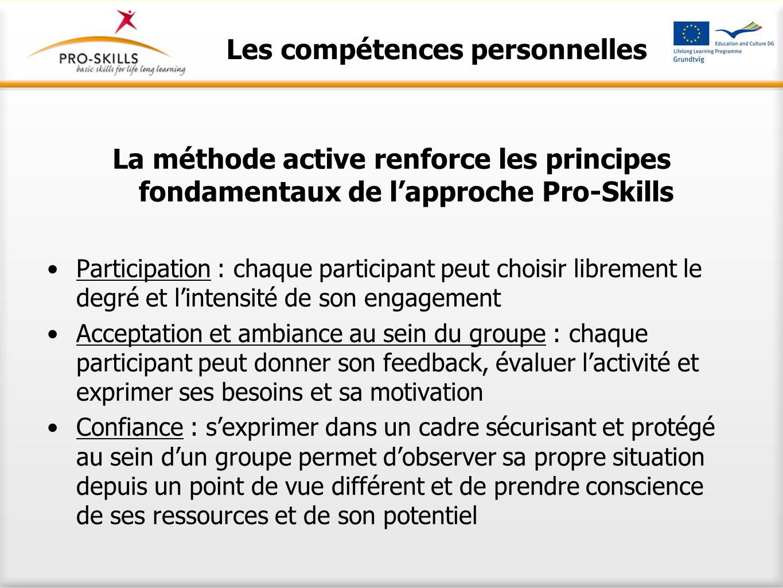 La méthode active renforce les principes fondamentaux de l'approche Pro-Skills Participation : chaque participant peut choisir librement le degré et l