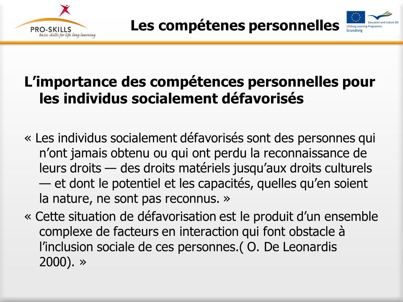 Les compétenes personnelles L'importance des compétences personnelles pour les individus socialement défavorisés « Les individus socialement défavoris