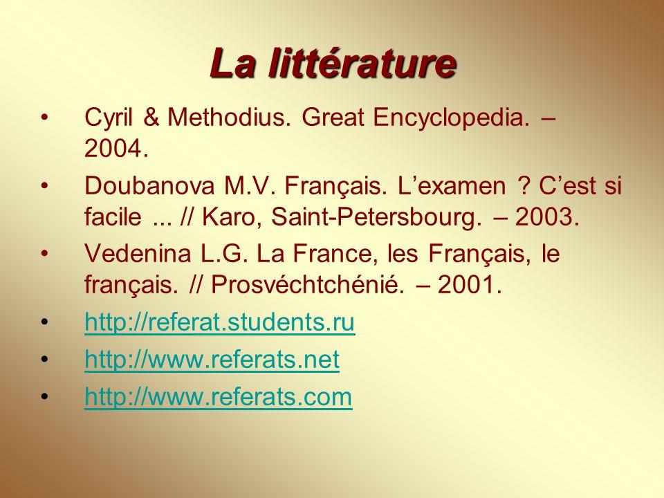 La littérature Cyril & Methodius. Great Encyclopedia. – 2004. Doubanova M.V. Français. L'examen ? C'est si facile... // Karo, Saint-Petersbourg. – 200