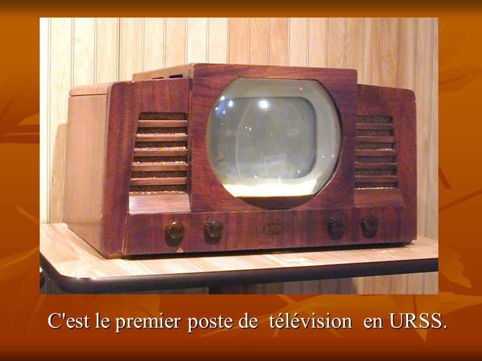C est le premier poste de télévision en URSS. C est le premier poste de télévision en URSS.