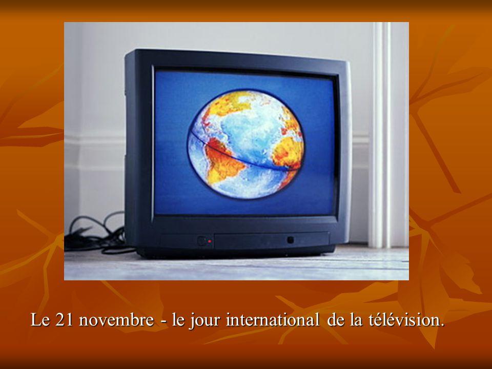Le 21 novembre - le jour international de la télévision.