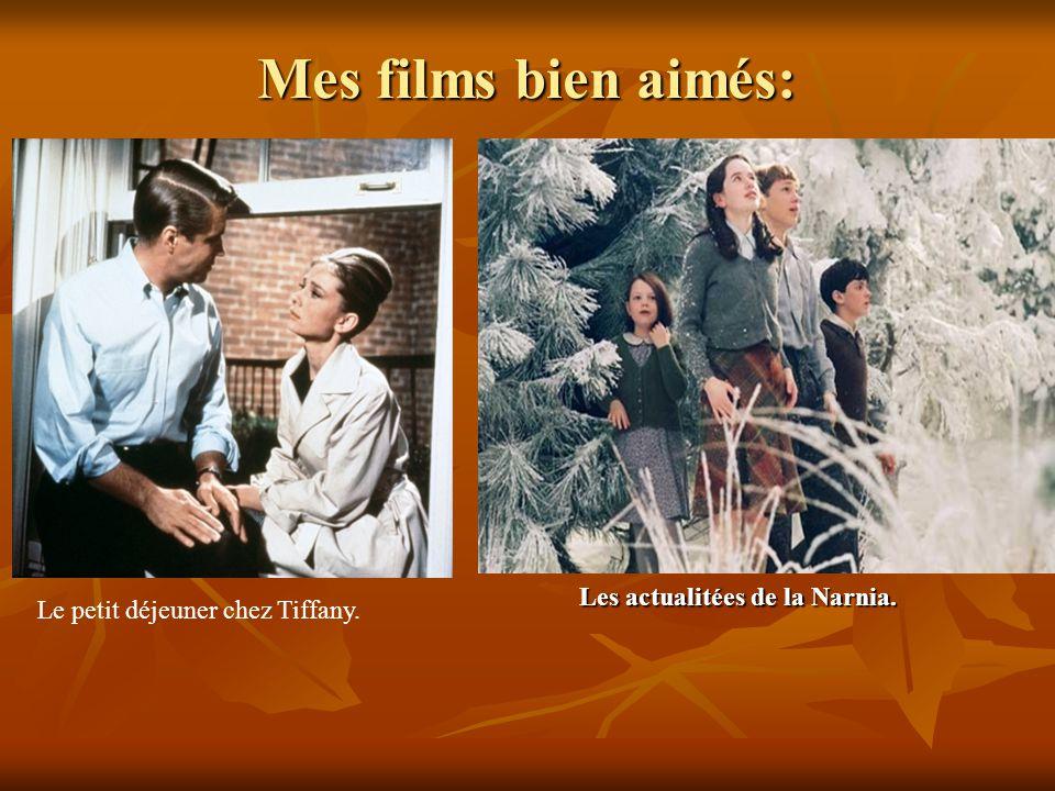 Mes films bien aimés: Le petit déjeuner chez Tiffany. Les actualitées de la Narnia.