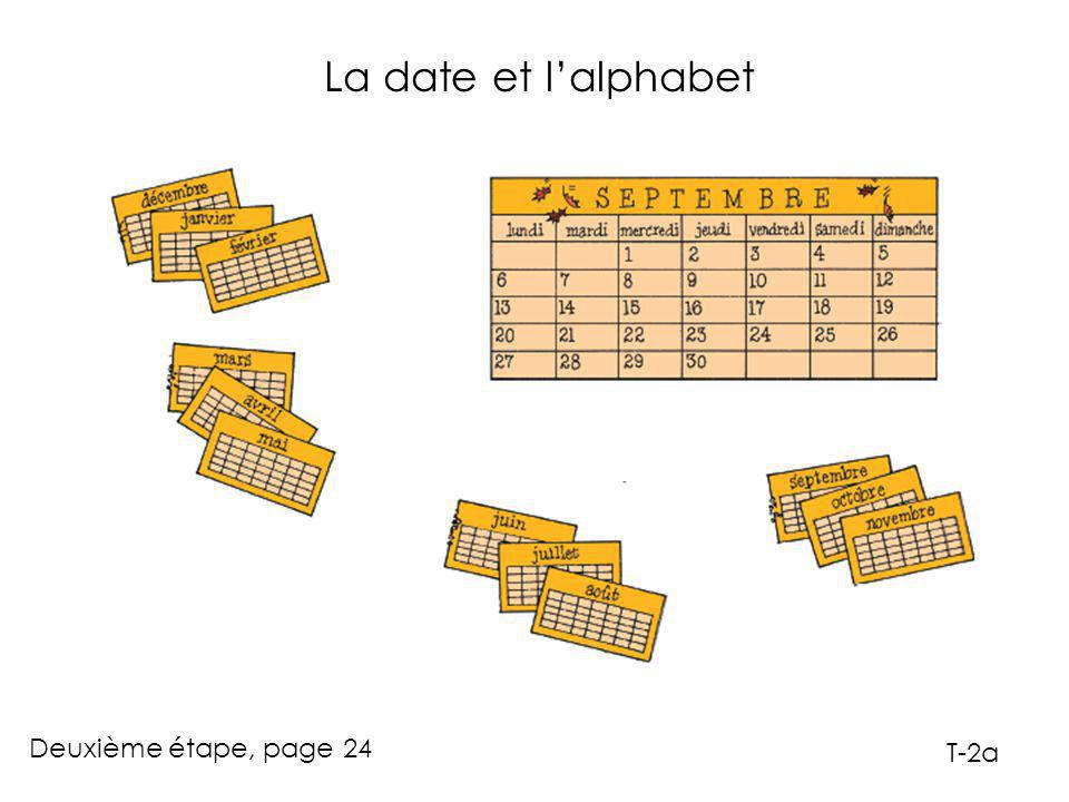 La date et l'alphabet Deuxième étape, page 24 T-2a