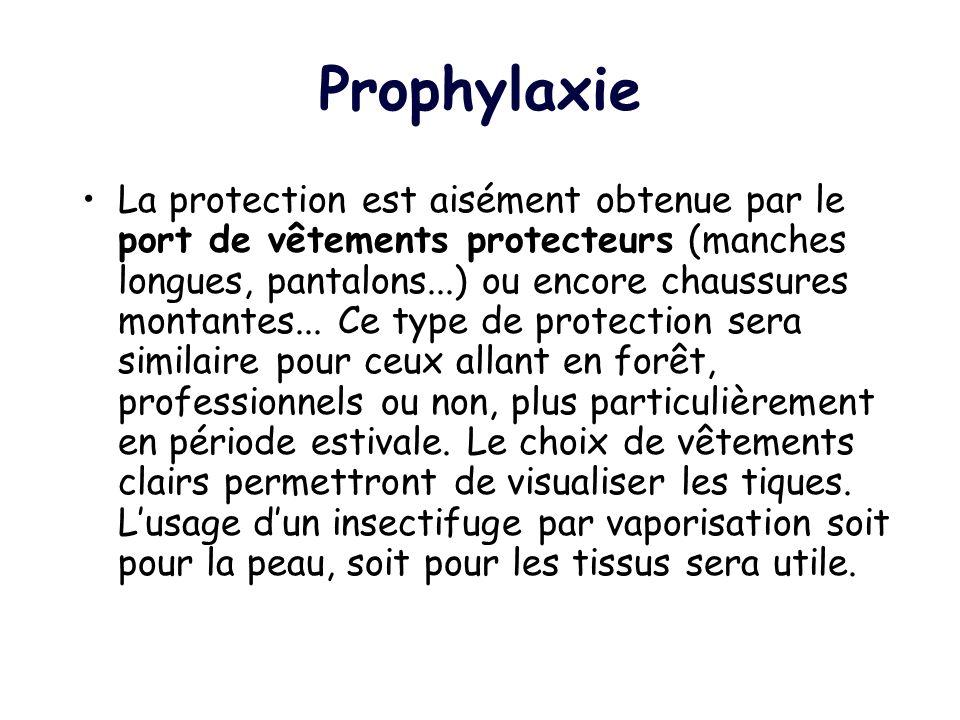 Prophylaxie La protection est aisément obtenue par le port de vêtements protecteurs (manches longues, pantalons...) ou encore chaussures montantes...