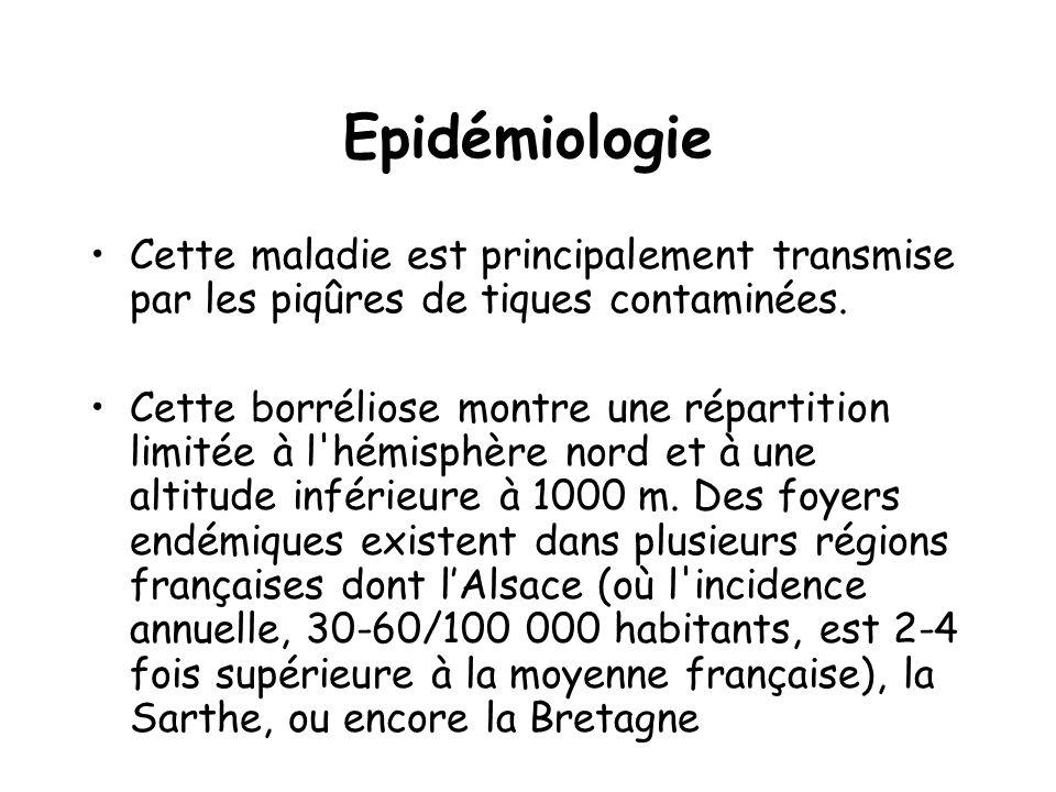 Epidémiologie Cette maladie est principalement transmise par les piqûres de tiques contaminées. Cette borréliose montre une répartition limitée à l'hé