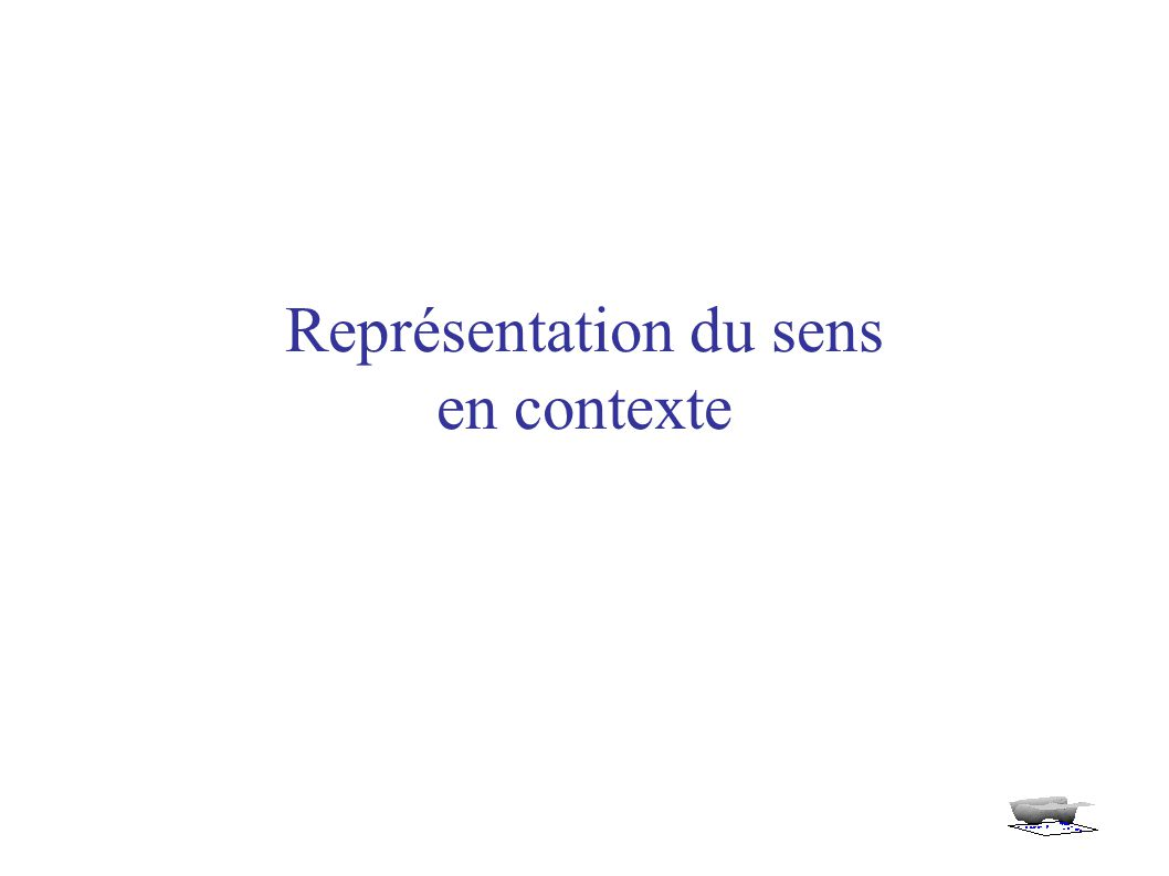 Représentation du sens en contexte