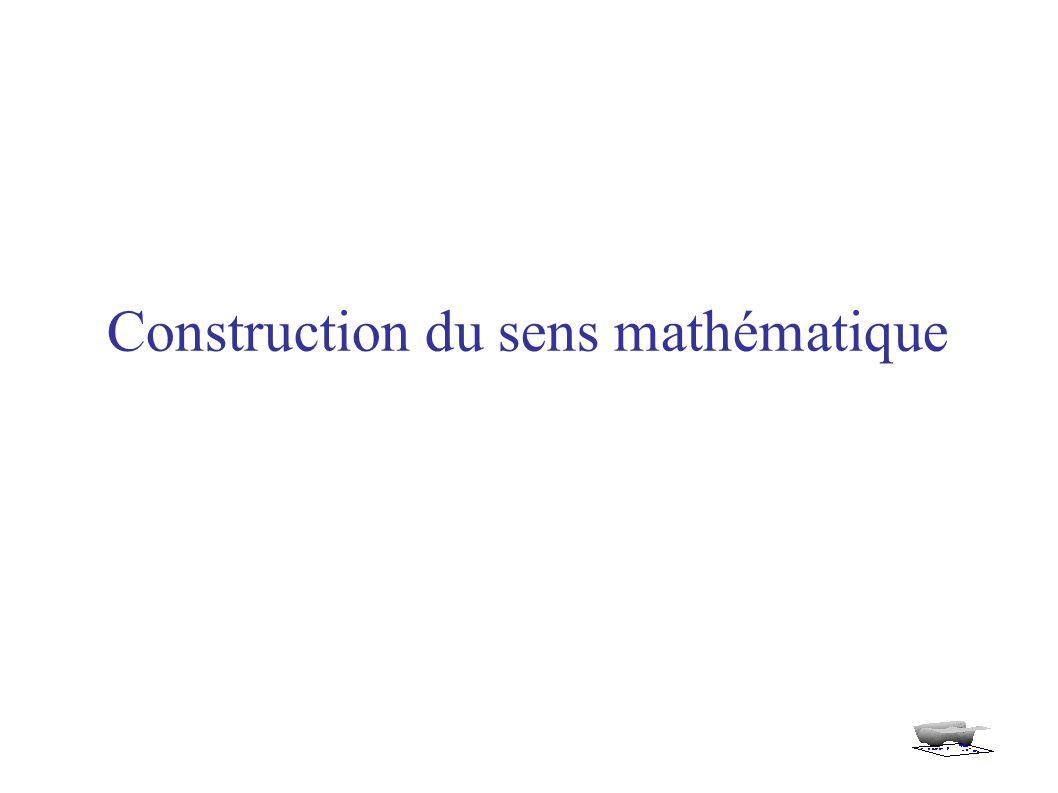 Construction du sens mathématique