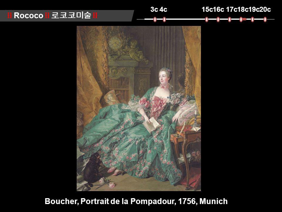 3c4c15c16c17c18c19c20c ll Rococo ll 로코코미술 ll Boucher, Portrait de la Pompadour, 1756, Munich