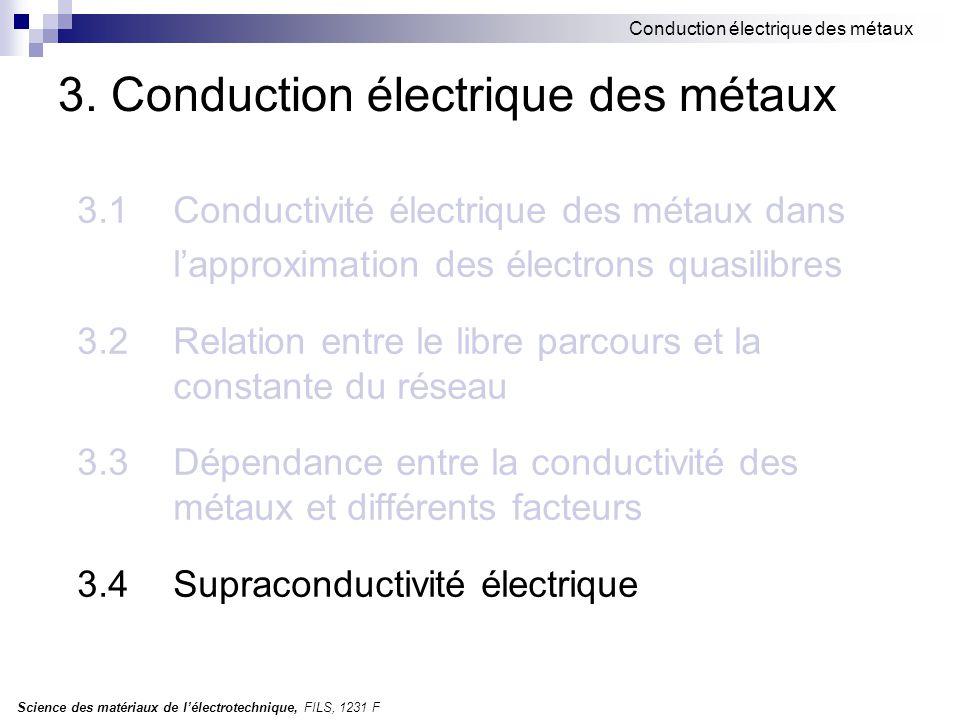 Science des matériaux de l'électrotechnique, FILS, 1231 F Conduction électrique des métaux 3.
