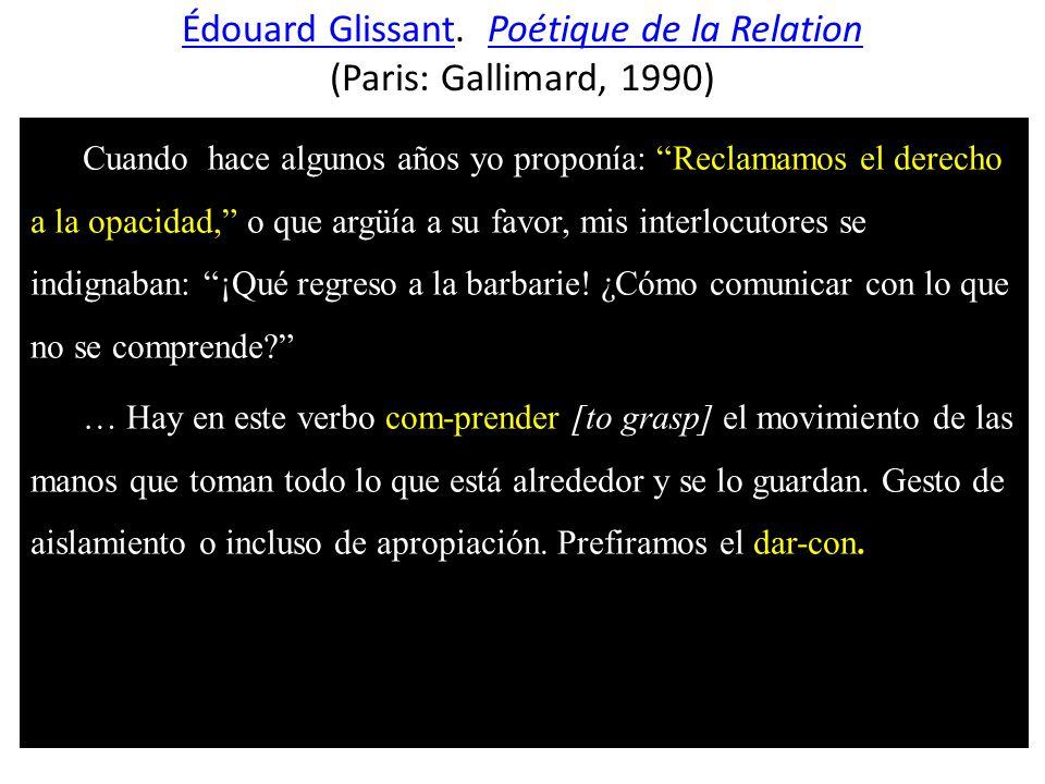 Édouard GlissantÉdouard Glissant.