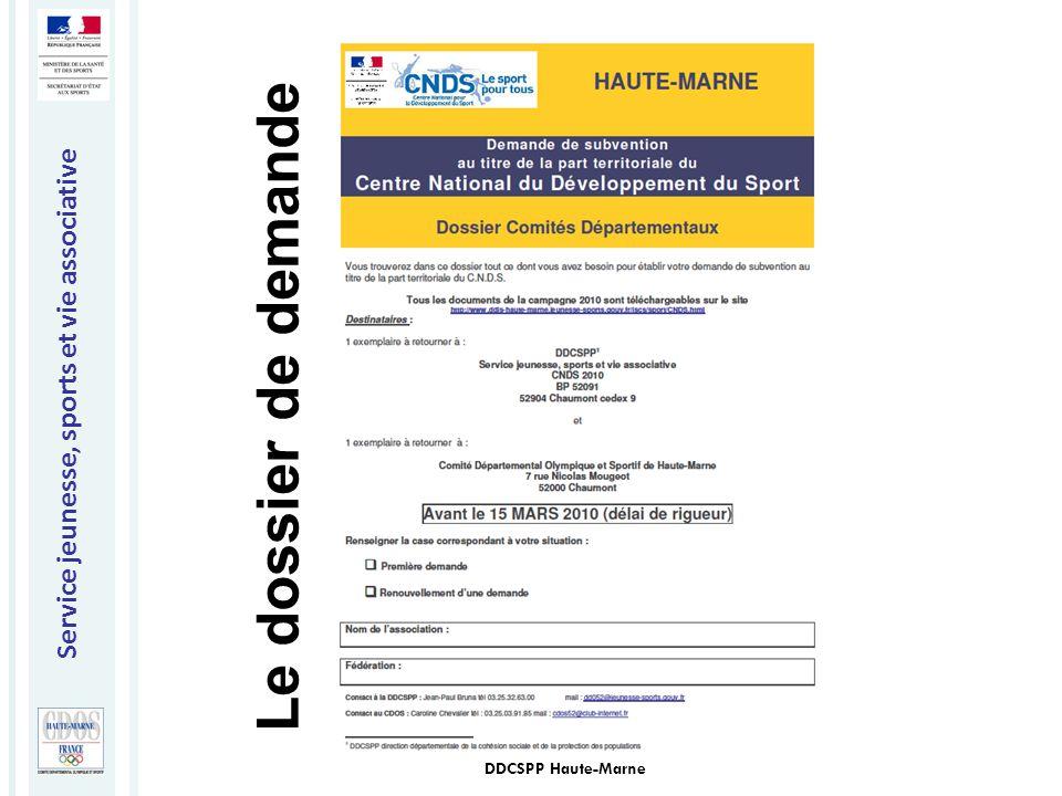 Service jeunesse, sports et vie associative DDCSPP Haute-Marne Le dossier de demande